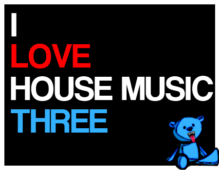 Dabears Mix I Love House Music 3 E90fanatics
